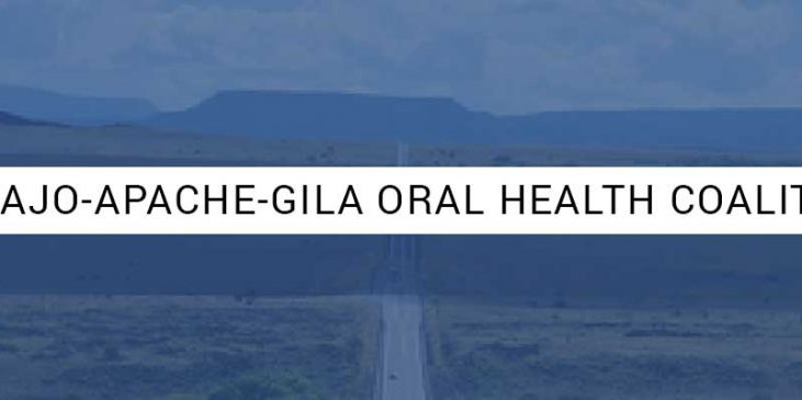 NAVAJO-APACHE-GILA ORAL HEALTH COALITION