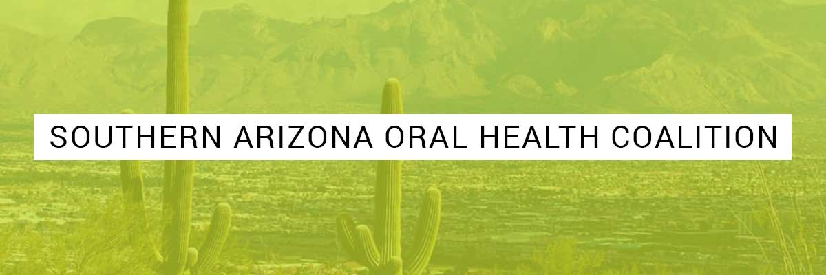 Southern Arizona Oral Health Coalition